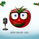 Geek Salad - Lies
