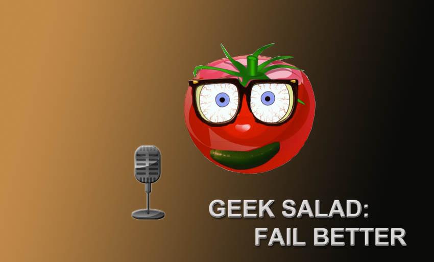 geek_salad_fail-better