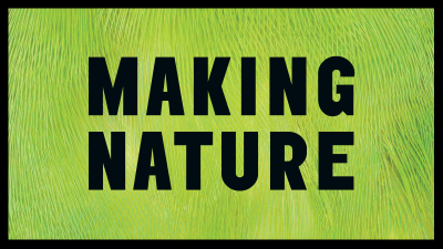 Making nature